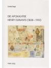 Die Apokalypse Henry Dunants (1828-1910)