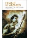 Franz Klammer, Ein Leben wie ein Roman