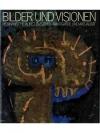 Bilder und Visionen