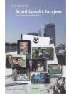 Schnittpunkt Sarajevo - Zehn Jahre nach dem Krieg