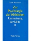 Zur Psychologie des Weiblichen 2