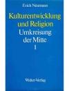 Kulturentwicklung und Religion 1