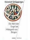 Die Welt der Engel bei Hildegard von Bingen