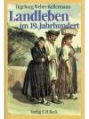 Landleben im 19.Jahrhundert