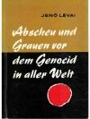 Abscheu und Grauen vor dem Genocid in aller Welt