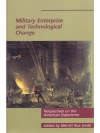 Military Enterprise and Technological Change