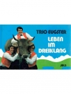 Trio Eugster - Leben im Einklang