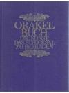 Orakelbuch - Die Kunst, das Schicksal zu befragen