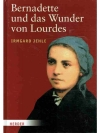 Bernadette und das Wunder von Lourdes