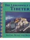 Die Lebenswelt der Tibeter
