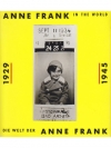Anne Frank in the world - 1929-1945 - Die Welt d..