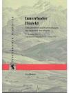 Innerrhder Scheiften 9. Innerrhoder Dialekt