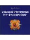 """Orden und Ehrenzeichen des """"Dritten Reiches"""""""