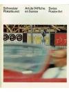 Schweizer Plakatkunst/Art de l'Affiche en Suisse..