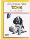 Tom, das herrenlose Hündchen