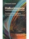 Halluzinogene - Psychische Grenzzustände in Fors..