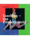 Coaching - das Flösserprinzip