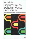 Sigmund Freud - zwischen Moses und Ödipus