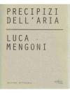 Precipizi dell´Aria. Luca Mengoni