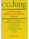 C.G. Jung  Zur Psychologie westlicher und östlic..