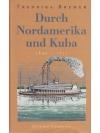 Durch Nordamerika und Kuba 1849-1851