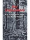 Der Unfassbare - Das mörderische Leben des Werne..