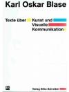 Texte über Kunst und Visuele Komminikation. Karl..