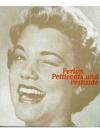 Perlen, Petticoats und Pestizide
