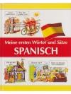 Meine ersten Wörter und Sätze Spanisch