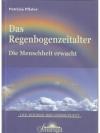 Das Regenbogenzeitalter