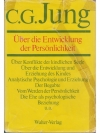 C.G. Jung  Über die Entwicklung der Persönlichkeit