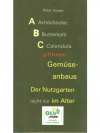ABC giftfreien Gemüseanbaus - Der Nutzgarten nic..
