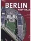 Berlin in Luftbildern