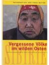 Vergessene Völker im wilden Osten- Sibirien