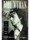 Bill Wyman - Stone Alone