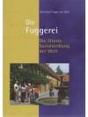 Die Fuggerei - Die älteste Sozialsiedlung der Welt
