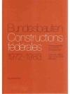 Bundesbauten Constructions fédérales 1972-1983