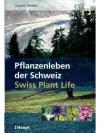 Pflanzenleben der Schweiz