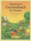 Seymours Gartenbuch für Kinder