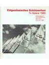 Eidgenössisches Schützenfest Tir fédéral 1985