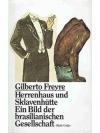 Herrenhaus und Sklavenhütte - Ein Bild der brasi..