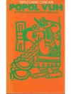 Popol Vuh - Mythos und Geschichte der Maya