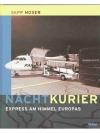 Nachtkurier - Express am Himmel Europas