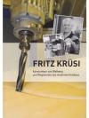 Fritz Krüsi - Konstrukteur von Weltrang