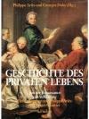 Geschichte des Privaten Lebens 3/5