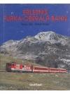 Erlebnis Furka-Oberalp-Bahn