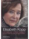 Elisabeth Kopp: Zwei Leben - ein Schicksal