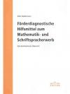 Förderdiagnostische Hilfsmittel zum Mathematik- ..