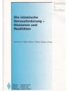 Die islamische Herausforderung - Illusionen und ..