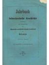 Jahrbuch für Schweizerische Geschichte 5. Band